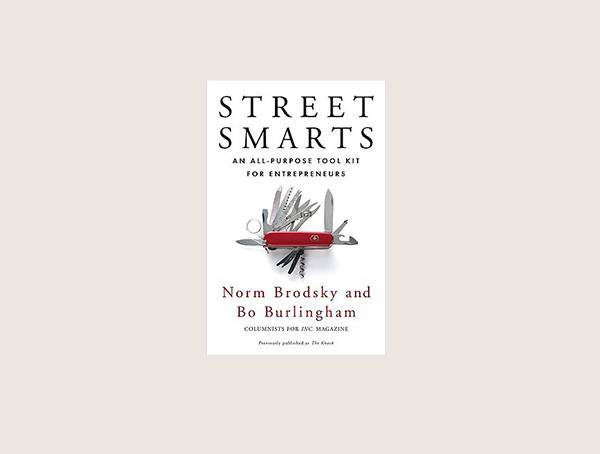 Street Smarts Nach Norm Brodsky Best Mens Business Books